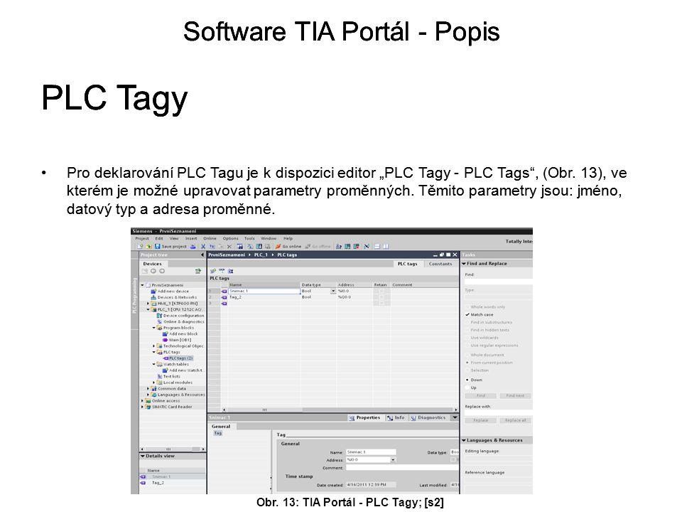 Obr. 13: TIA Portál - PLC Tagy; [s2]